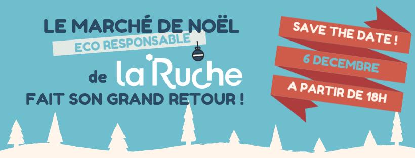 Marché de Noël de la Ruche – 6 Décembre 2018